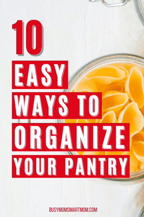 easy ways to organize your pantry